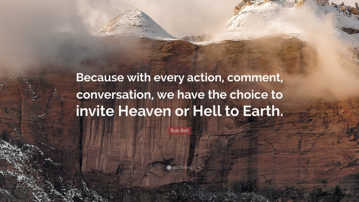 1985341-Rob-Bell-Quote-Because-with-every-action-comment-conversation-we