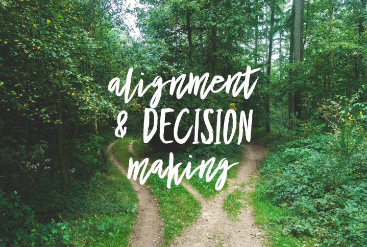 Alignment & DecisionMaking