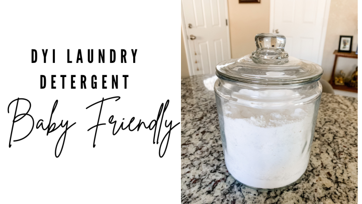DYI: Baby Friendly Laundry Detergent!