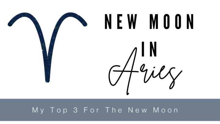 Top 3 For The New Moon in ARIES! [APRIL 2021]