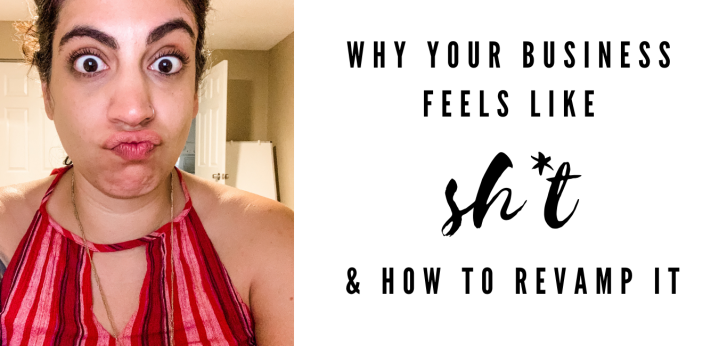 Why Your Business Feels Like Sh*t